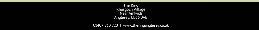 Thanks for visiting The Ring Anglesey